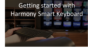 Getting Started with Harmony Smart Keyboard